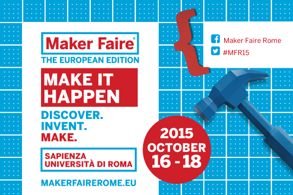 The Maker Faire Rome in video