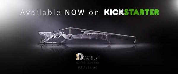 The 3Dvarius is available NOW on Kickstarter