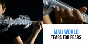 [How To Play] Mad World – Tears For Fears