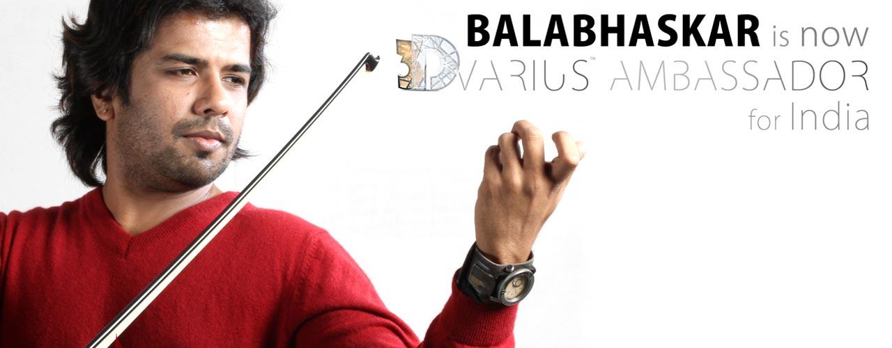 Ambassadeur 3Dvarius : Balabhaskar