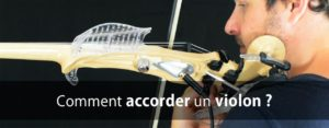 Comment accorder son violon ?