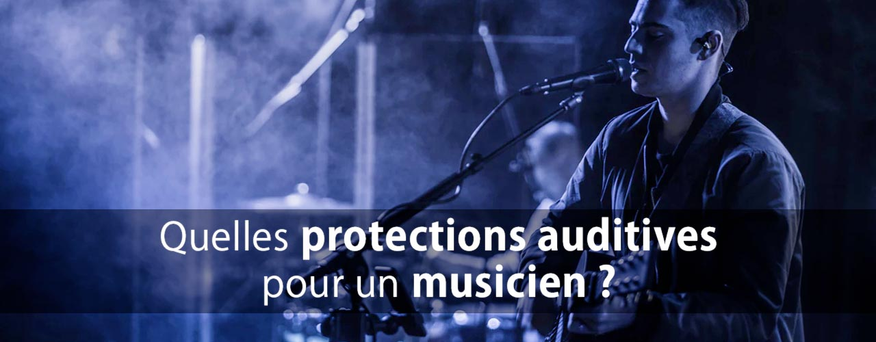 protection auditive pour musicien