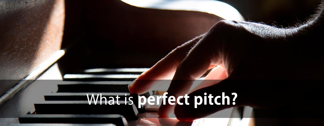 What is perfect pitch?