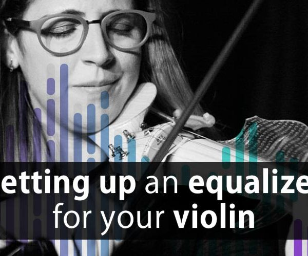 Setting up an equalizer for your violin