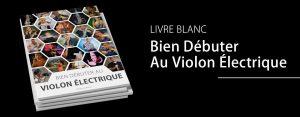 Libre Blanc Bien Débuter Au Violon Électrique