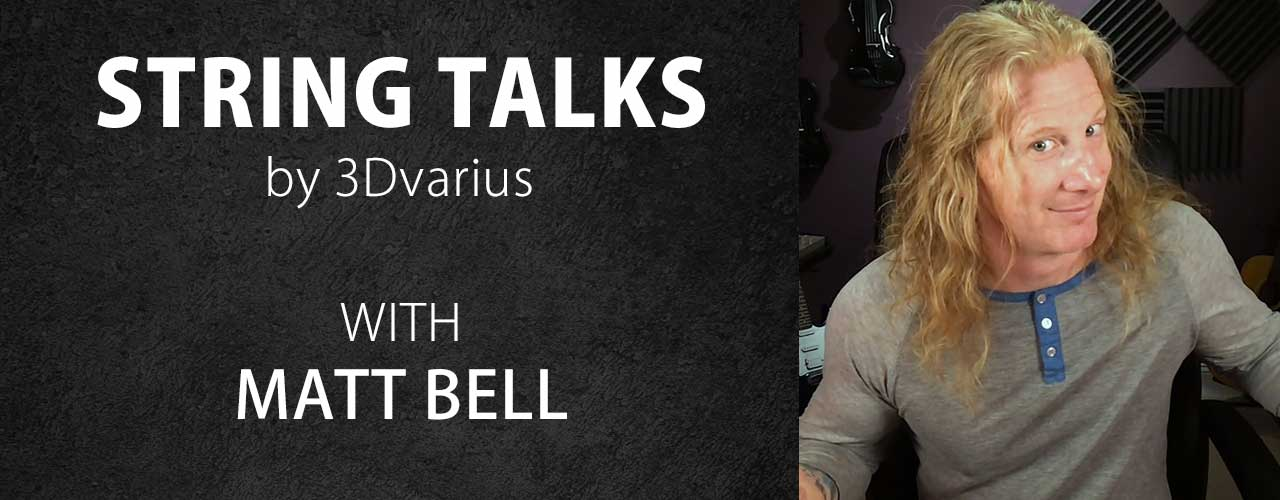 String Talks #2 – Matt Bell